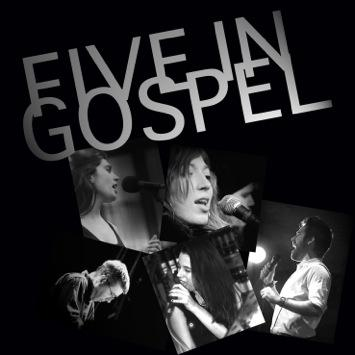 Five in Gospel