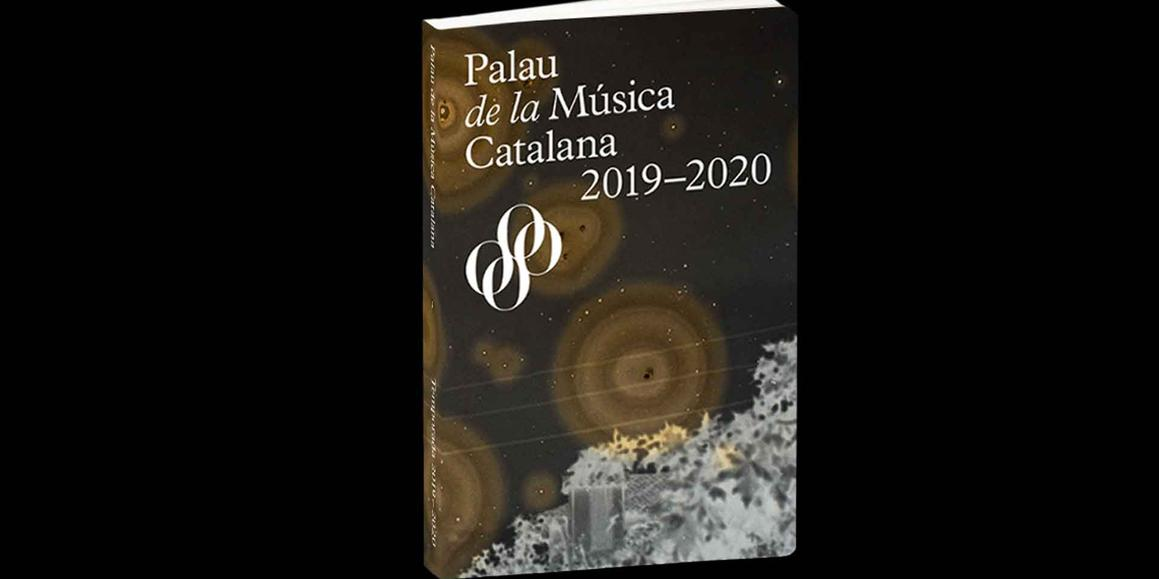 2019-20 season of the Palau de la Música Catalana  Where