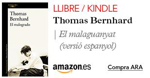 Amazon El malaguanyat de Thomas Bernhard