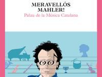 Meravellós Mahler! - dossier